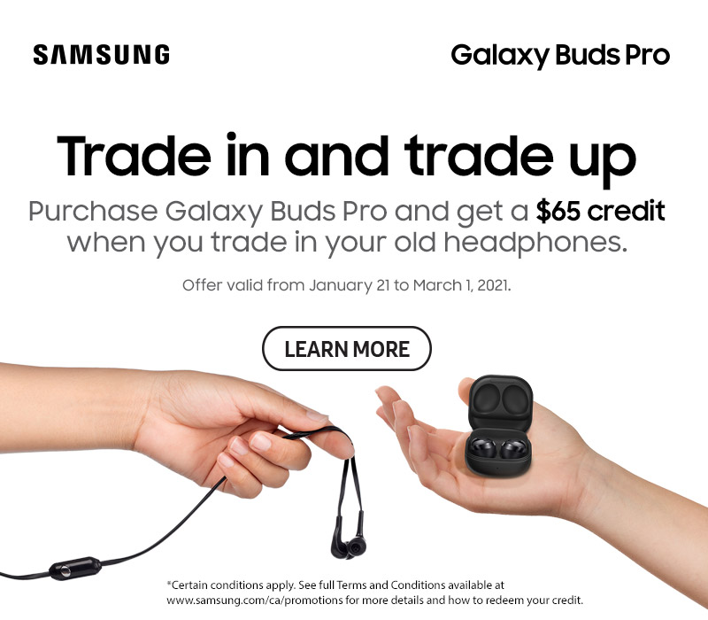 Get a $65 credit when you purchase Samsung Galaxy Buds Pro and trade in your old headphones