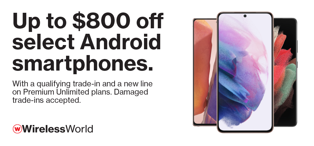 Up to $800 off select Android smartphones with qualifying trade & new line on Premium Unlimited